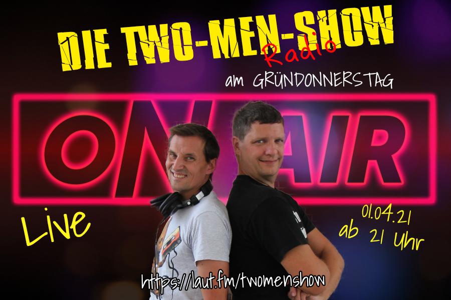 Gründonnerstag mit der TWO-MEN-SHOW